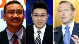 Malaysia's acting transport minister, a CCTV newsreader and Australia's prime minister