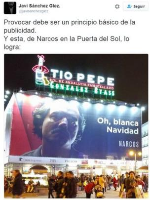 El cartel de Narcos en la Puerta del Sol.