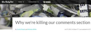 The Daily Dot recently became the latest news website to get rid of user comments