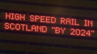 Sign saying 'High speed rail link in Scotland by 2024