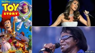 Toy Story, Celine Dion and James Brown
