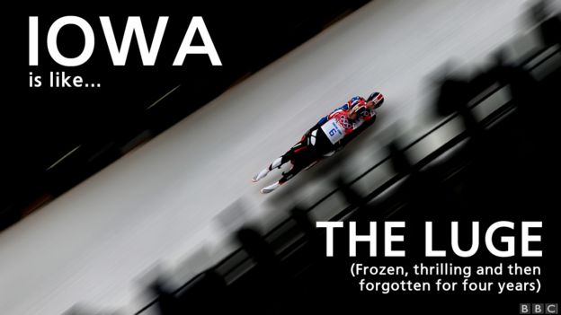 Iowa is like the luge - frozen, thrilling and then forgotten about for four years