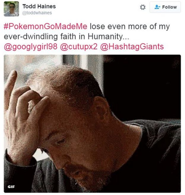 Tweet: Pokemon Go Made Me lose faith in humanity
