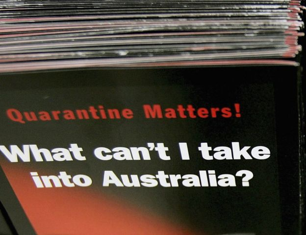 Australia has strict quarantine rules