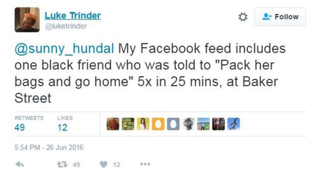 @sunny_hundal My facebook feed includes one black friend who was told to pack her bags and go home 5x in 25 mins at baker Street