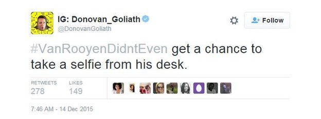@DonovanGoliath tweets: #VanRooyenDidntEven get a chance to take a selfie from his desk.