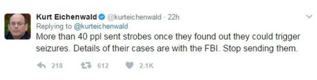 Kurt Eichenwald: More than 40 ppl sent strobes once they found out they could trigger seizures. Details of their cases are with the FBI. Stop sending them.