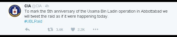 Tweet: @CIA - To mark the 5th anniversary of the Usama Bin Ladin operation in Abbottabad we will tweet the raid as if it were happening today. #UBLRaid