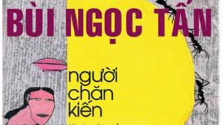 Bìa tuyển tập chuyện 'Người chăn kiến' của Bùi Ngọc Tấn