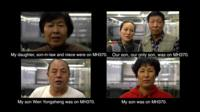 The relatives of some of the MH370 missing