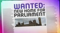 Mocked up headline article which reads 'Wanted new home for Parliament'