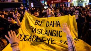 İstanbul'daki protestolarda 'Bu daha başlangıç mücadeleye devam' sloganları atıldı