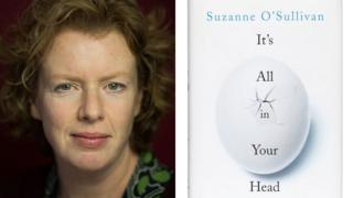 Suzanne O'Sullivan has won the Wellcome Book Prize for her book about psychosomatic illness, It's All in Your Head.