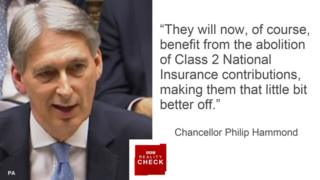 Philip Hammond saying: They will now, of course, benefit from the abolition of class 2 National Insurance contributions making them that little bit better off