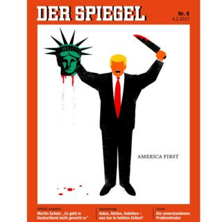 Der Spiegel cover shows a cartoon of Donald Trump in a suit, with no nose or eyes, holding the severed head of the statue of liberty in his right hand and a large, bloodied knife in his left hand. Written alongside are the words: America First.