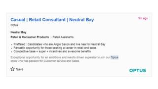 "An Optus job advert includes a line that says: ""Preffered : Candidates who are Anglo-Saxon and live near to Neutral Bay"""
