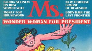 """A cover of Ms Magazine, dated July 1972, showing the comic book character Wonder Woman. """"Wonder Woman for President"""" it reads"""