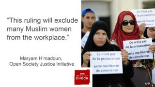 """This ruling will exclude many Muslim women from the workplace"" Maryam Hmadoun, policy officer, Open Society Justice Initiative"