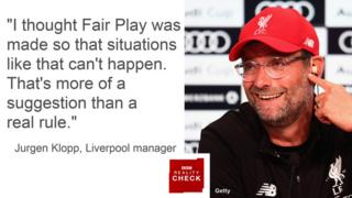 Jurgen Klopp saying: I thought Fair Play was made so that situations like that can't happen. That's more of a suggestion than a real rule.