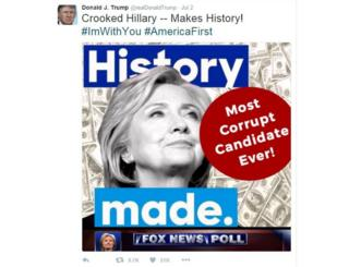 "Tweet from Donald Trump with picture of Hillary Clinton and $100 bills as background and the message ""Most corrupt candidate ever"""