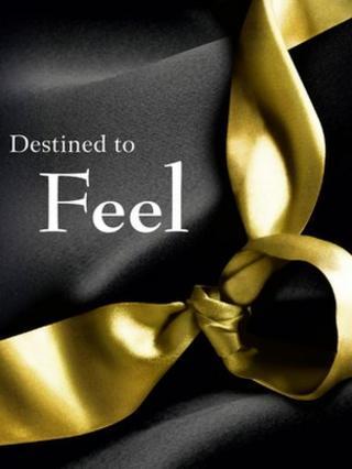 Destined to Feel by Inigo Bloom