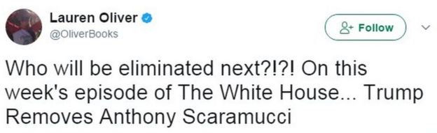 Tweet from user OliverBooks reads: Who will be eliminated next?!?! On this week's episode of The White House... Trump Removes Anthony Scaramucci