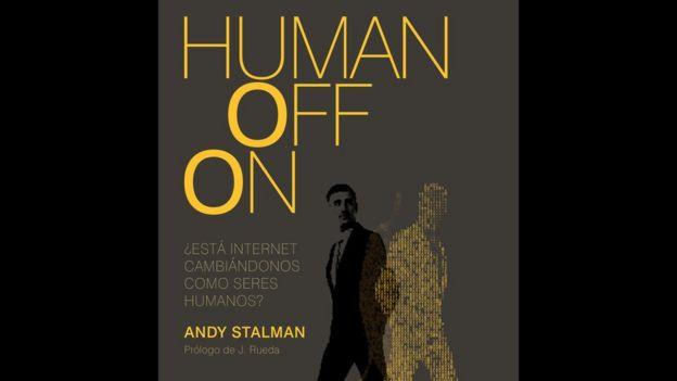 """""""HumanOffOn"""" ya va por su tercera edición. (Foto gentileza de Ediciones Deusto)."""