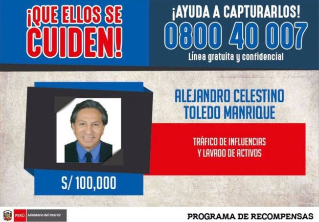 An international arrest warrant issued by Peru's Interior Ministry, offering 100,000 Peruvian soles ($31,000) for information on the whereabouts of former president Alejandro Toledo