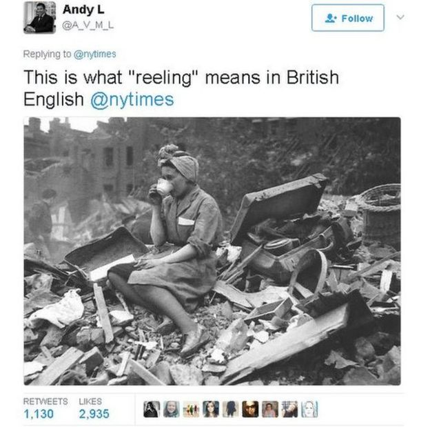 'This is what 'reeling' means in British English' tweet says showing photo of woman drinking cup of tea after Blitz bombing
