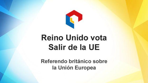 Reino Unido vota salir de la Unión Europea