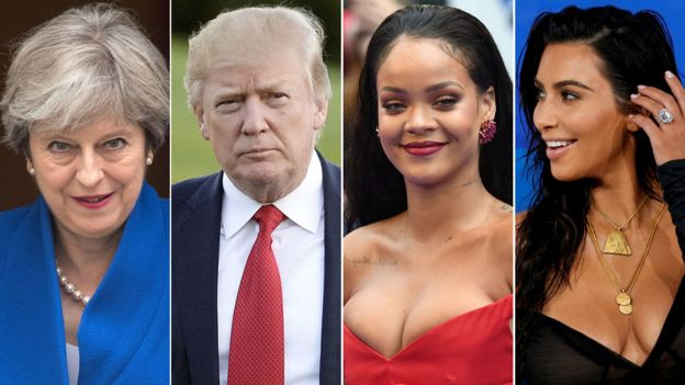 Theresa May, Donald Trump, Rihanna and Kim Kardashian