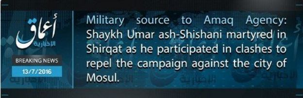 Still of breaking news from Amaq news agency saying Al-Shishani martyred in a clashes to repel the campaign against the city of Mosul.