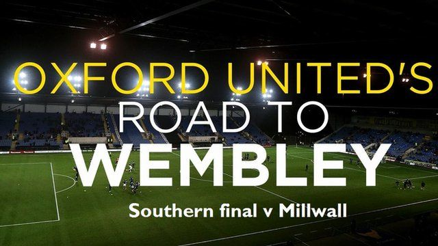 Oxford United's road to Wembley - Southern area final