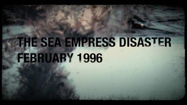 Sea Empress disaster: How the oil spill was reported - BBC News