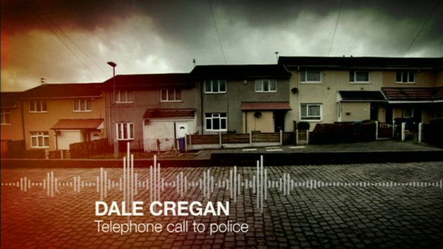 Dale Cregan's 999 call to police