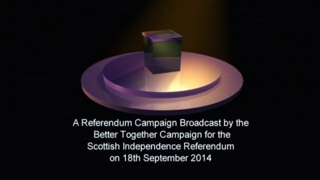 Better Together referendum broadcast