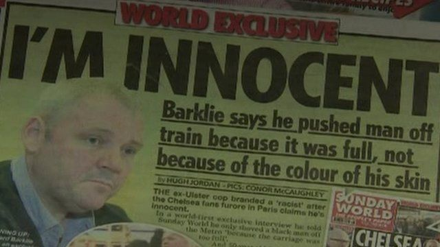 Speaking to the Sunday World, Mr Barklie said he was not a racist and denied taking part in any racist singing