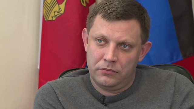 Donetsk rebel leader Aleksandr Zakharchenko