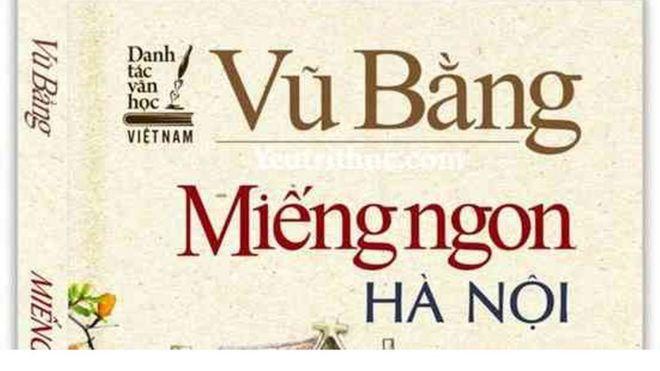 Bìa sách Miếng ngon Hà Nội của tác giả Vũ Bằng