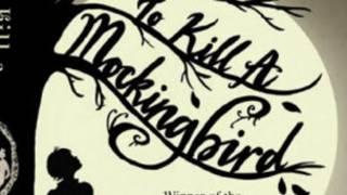 To kill a mocking bird